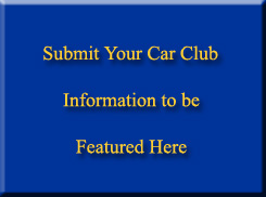 Submit Your Car Club Information to be Featured Here